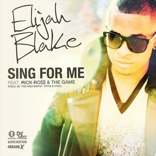 Elijah Blake Sing for Me