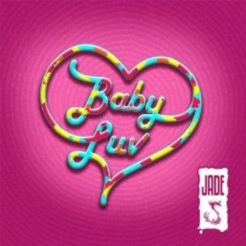 "Jade ""Baby Luv"" (Lyric Video)"