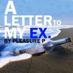 "Pleasure P ""Letter To My Ex"""