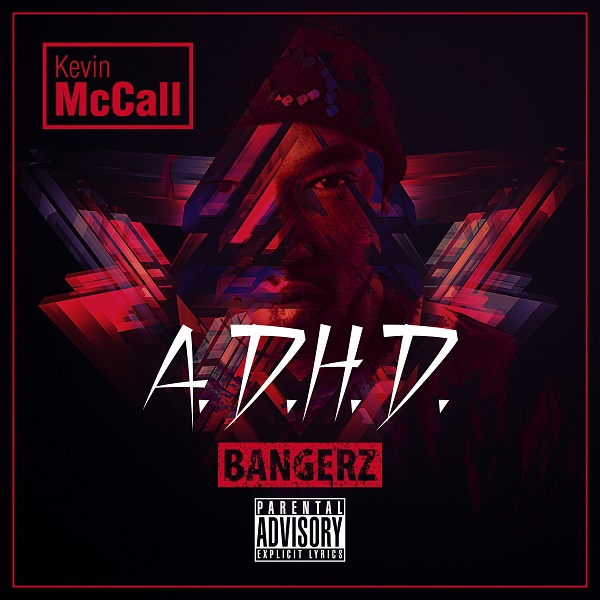 Kevin_McCall-A.D.H.D