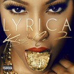 """Lyrica Anderson Announces New EP """"King Me"""" 2 to be Released May 6th"""