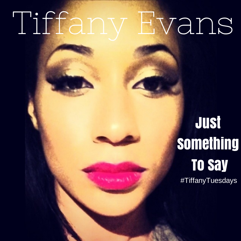 Tiffany Evans Just Something to Say