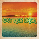 """New Music: Robin Thicke """"Get Her Back"""""""