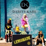 """New Music: Danity Kane """"Lemonade"""" Featuring Tyga (Produced by The Stereotypes)"""