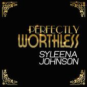 Syleena Johnson Perflectly Worthless