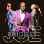 "Album Review: Joe, ""Bridges"""