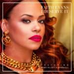 "New Music: Faith Evans ""I Deserve It"" Featuring Missy Elliott & Sharaya J"