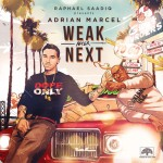 "New Music: Adrian Marcel ""Weak After Next"" (Mixtape)"