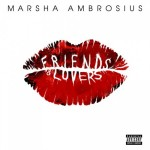 "New Music: Marsha Ambrosius ""Friends & Lovers"" (Full Album Stream)"
