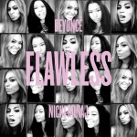 "New Video: Beyoncé ""Flawless"" (Remix) Featuring Nicki Minaj"