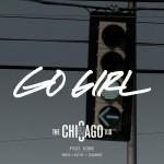"""New Music: BJ the Chicago Kid """"Go Girl"""""""