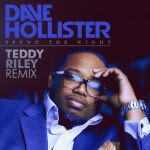 """New Music: Dave Hollister """"Spend the Night"""" (Teddy Riley Remix)"""