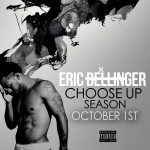 "New Music: Eric Bellinger ""Awkward"" featuring The Game + ""Choose Up Season"" Mixtape Trailer"