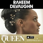 """Raheem DeVaughn to Release New Single """"Queen"""" on 9/16, New Album Early Next Year"""