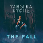 "New Music: Tangina Stone ""The Fall"" (EP)"