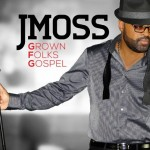 """New Music: J. Moss """"You Make Me Feel"""" featuring Faith Evans"""
