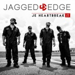 "Jagged Edge to Release New Album ""JE Heartbreak II"" on 10/27 + Cover Art, Tracklisting & Tour Dates"