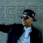 "New Video: John Michael ""Secrets"""