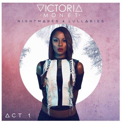 Victoria Monet Nightmares and Lullabies