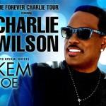 "Charlie Wilson Announces Tour With Joe & Kem + New Album ""Forever Charlie"" to Release 1/27/15"
