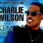 "Charlie Wilson Announces Tour With Joe & Kem + New Album ""Forever Charlie"" to Release 1/27/15"