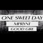 "New Video: MPrynt & Good Girl ""One Sweet Day"" (Boyz II Men & Mariah Carey Cover)"