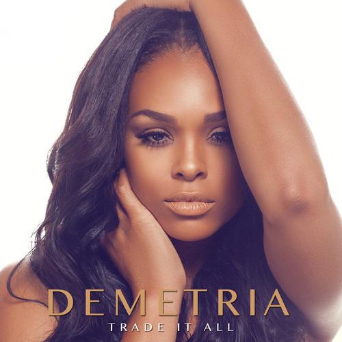 Demetria Trade It All
