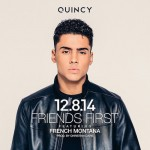 """New Video: Quincy """"Friends First"""" featuring French Montana"""