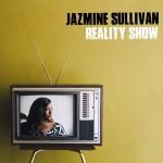 "Album Review: Jazmine Sullivan, ""Reality Show"""