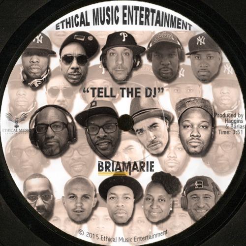 BriaMarie Tell the DJ