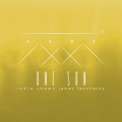 India Shawn James Fauntleroy One Sun