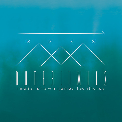 India Shawn James Fauntleroy Out Limits EP