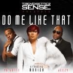 "New Music: Monica Joins Jeezy, Yo Gotti and DJ Trendsetter Sense on ""Do Me Like That"""