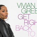 """New Video: Vivian Green """"Get Right Back to my Baby"""" + Details on New Album """"Vivid"""""""