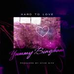 "New Music: Yummy Bingham ""Hard to Love"""