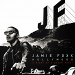 """New Video: Jamie Foxx """"In Love By Now"""""""