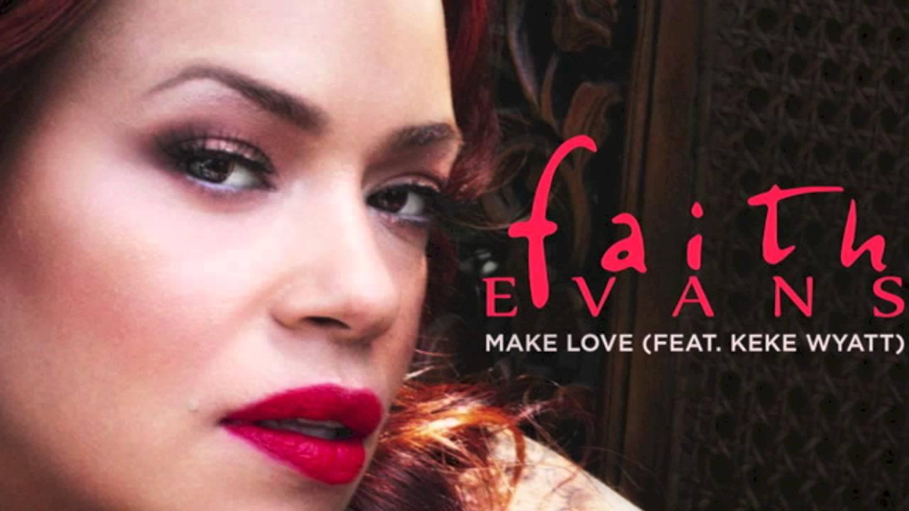 Faith Evans Make Love