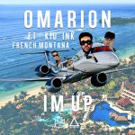 """New Music: Omarion """"I'm Up"""" Featuring Kid Ink & French Montana"""
