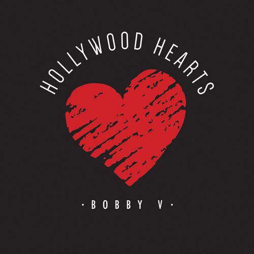 Bobby V Hollywood Hearts