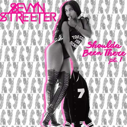 Sevyn Streeter Shoulda Been There Pt 1 EP