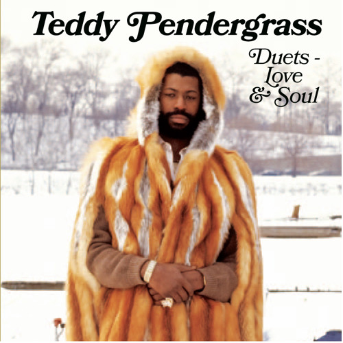 Teddy Pendergrass Duets Love and Soul