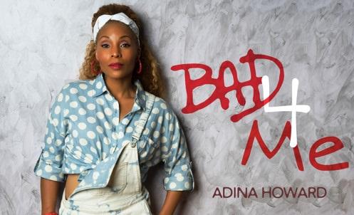 "New Music: Adina Howard Taps Into Classic R&B Sound on New Single ""Bad 4 Me"""