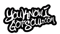 YouKnowIGotSoul.com | New R&B Music, Songs, Podcast, Interviews
