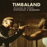 """New Music: Timbaland """"Smile"""" Featuring V. Bozeman"""