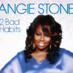 "New Music: Angie Stone ""2 Bad Habits"""