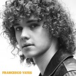 Francesco Yates Releases Self Titled Debut EP (Stream)
