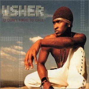 Usher U Don't Have to Call