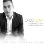 "New Music: Greg Dean ""Unconditional Love"" featuring Chantae Cann & Jarrod Lawson (Lyric Video)"