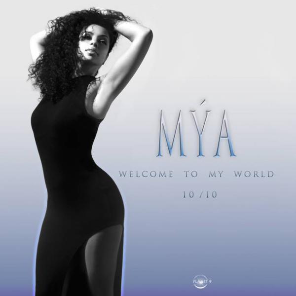 Mya Welcome to my World Single Cover