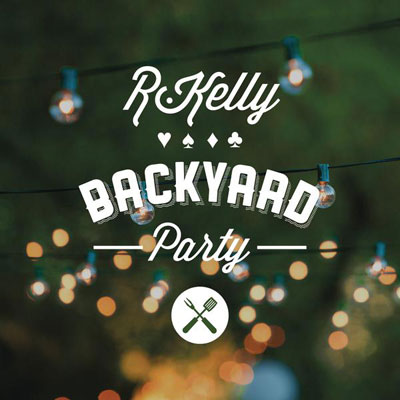 R. Kelly Backyard Party Single Cover